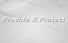Provide and Protect